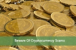 Beware Of Cryptocurrency Scams