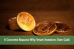 Jon Dulin-by-6 Concrete Reasons Why Smart Investors Own Gold