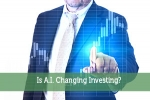 Is A.I. Changing Investing?
