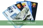 3 Easy Tips to Establish Good Credit History