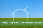 4 Terrifying Things to Know About Homeowners Associations