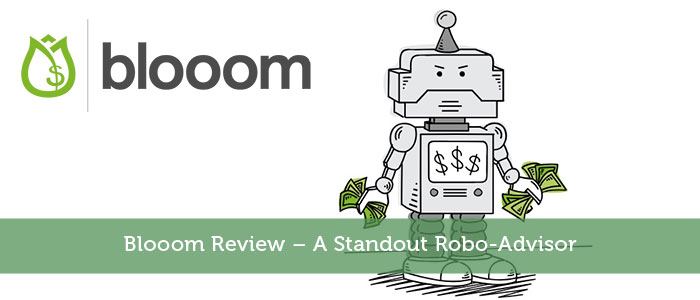 Blooom Review – A Standout Robo-Advisor