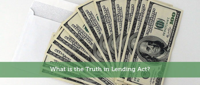 What is the Truth in Lending Act?