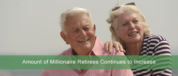 Amount of Millionaire Retirees Continues to Increase