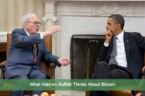 What Warren Buffett Thinks About Bitcoin