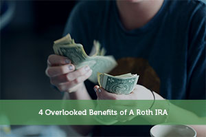 Jon Dulin-by-4 Overlooked Benefits of A Roth IRA