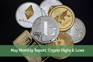 Jeremy Biberdorf-by-May Monthly Report: Crypto Highs & Lows