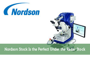 Nordson Stock Is the Perfect Under the Radar Stock