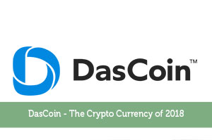 DasCoin – The Crypto Currency of 2018