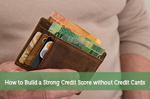 Rick Pendykoski-by-How to Build a Strong Credit Score without Credit Cards