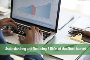Jon Dulin-by-Understanding and Reducing 5 Risks of the Stock Market