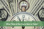 What Time of the Day is Best to Trade?