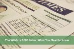 The Wilshire 5000 Index: What You Need to Know