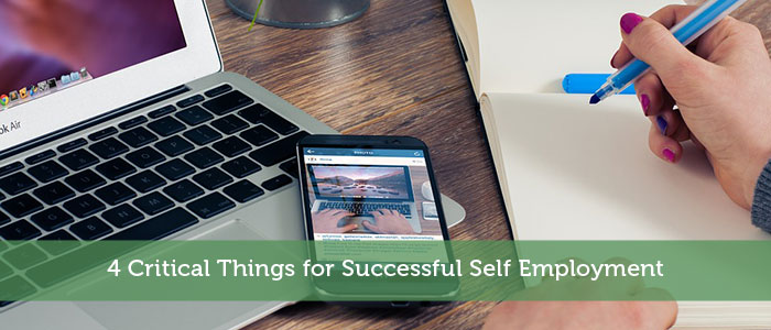 4 Critical Things for Successful Self Employment