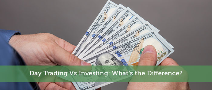 Day Trading Vs Investing: What's the Difference?