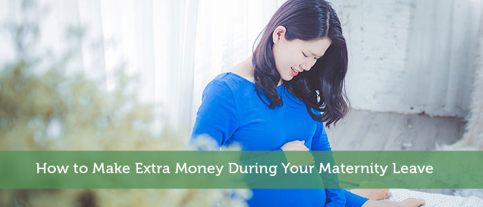 How to Make Extra Money During Your Maternity Leave