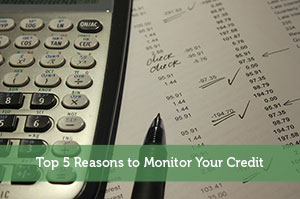 Jeremy Biberdorf-by-Top 5 Reasons to Monitor Your Credit