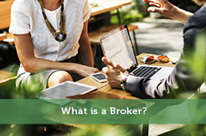 What is a Broker?