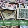 Complete Beginners Guide to Closed End Funds