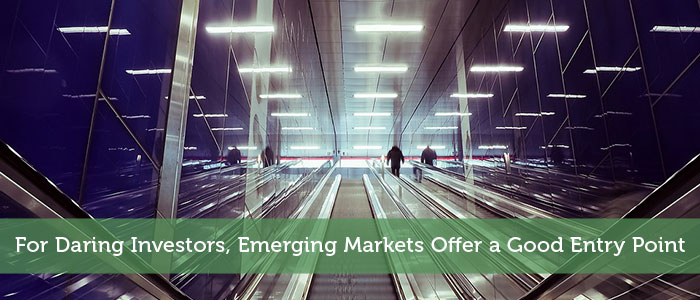 For Daring Investors, Emerging Markets Offer a Good Entry Point