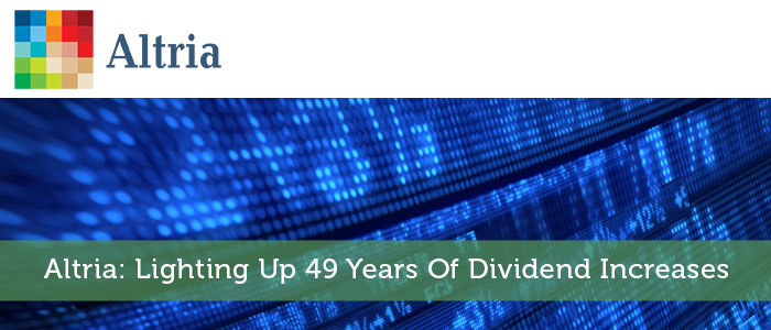 Altria: Lighting Up 49 Years of Dividend Increases