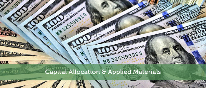 Capital Allocation & Applied Materials