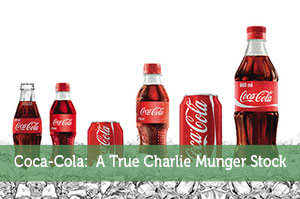 Coca-Cola:  A True Charlie Munger Stock