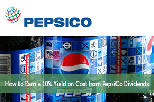 How to Earn a 10% Yield on Cost from PepsiCo Dividends