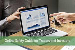 Online Safety Guide for Traders and Investors