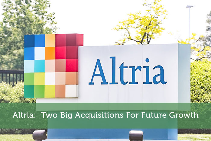 Altria: Two Big Acquisitions For Future Growth