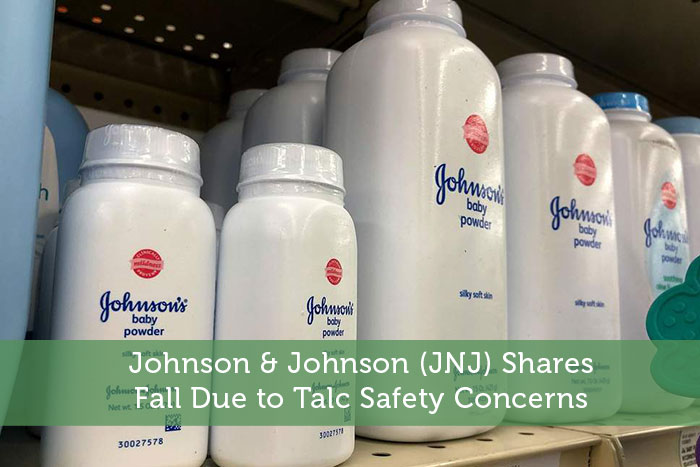 Johnson & Johnson (JNJ) Shares Fall Due to Talc Safety Concerns