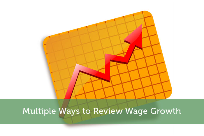 Multiple Ways to Review Wage Growth