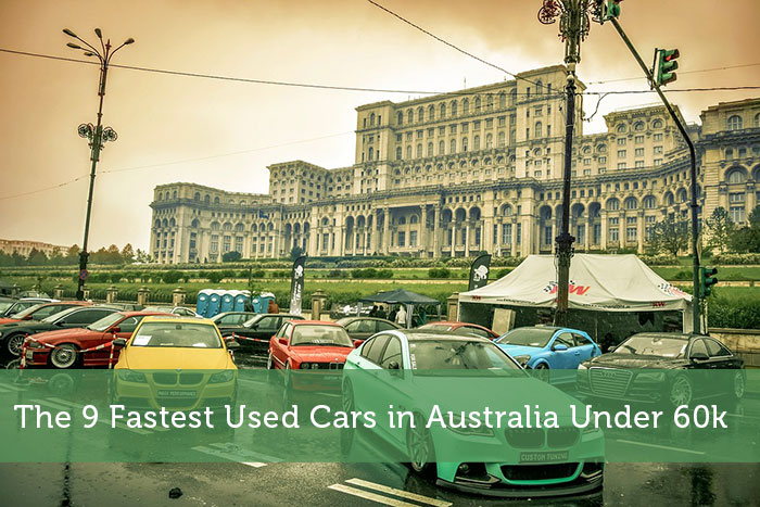 The 9 Fastest Used Cars in Australia Under 60k