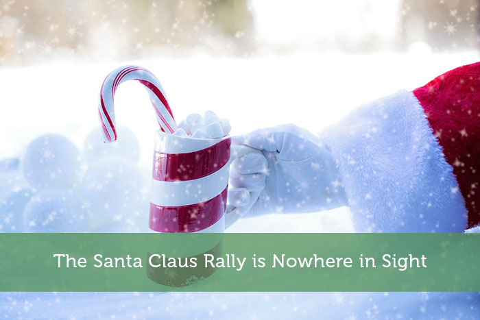 The Santa Claus Rally is Nowhere in Sight