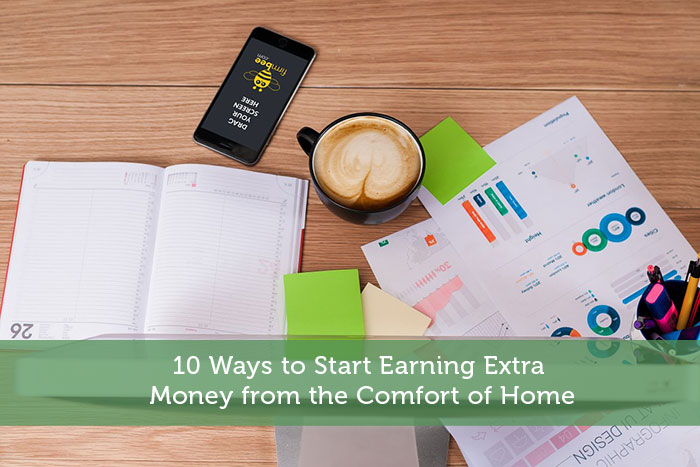 10 Ways to Start Earning Extra Money from the Comfort of Home