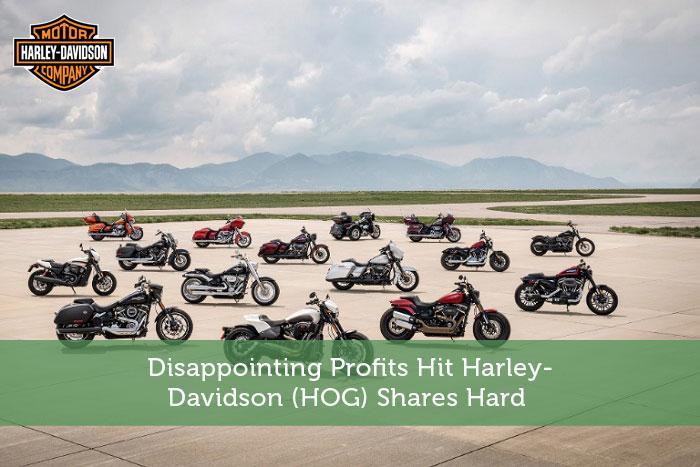 Disappointing Profits Hit Harley-Davidson (HOG) Shares Hard