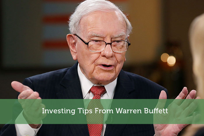 Investing Tips From Warren Buffett