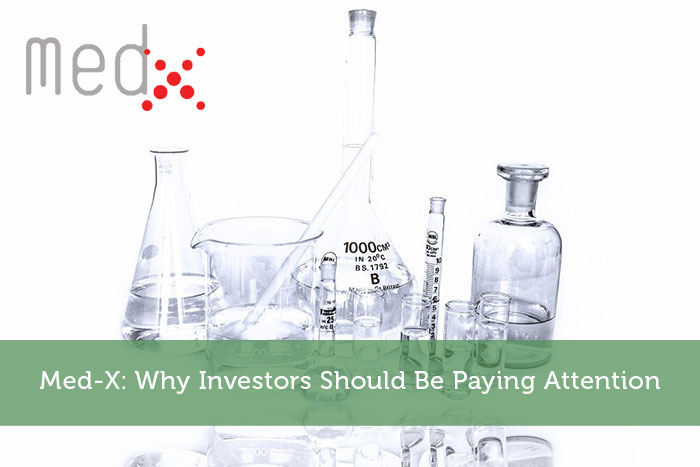 Med-X: Why Investors Should Be Paying Attention