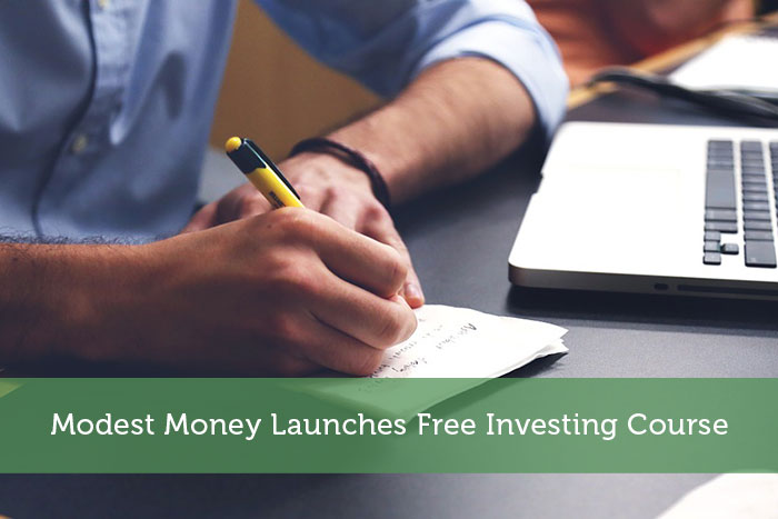Modest Money Launches Free Investing Course
