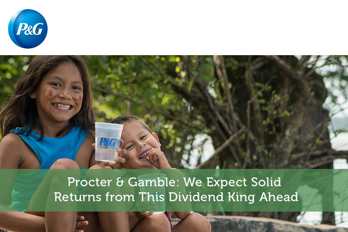 Procter & Gamble: We Expect Solid Returns from This Dividend King Ahead