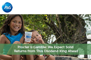 Sure Dividend-by-Procter & Gamble: We Expect Solid Returns from This Dividend King Ahead