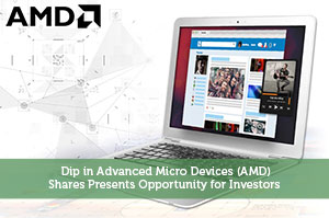 Jeremy Biberdorf-by-Dip in Advanced Micro Devices (AMD) Shares Presents Opportunity for Investors