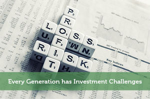 Kevin-by-Every Generation has Investment Challenges