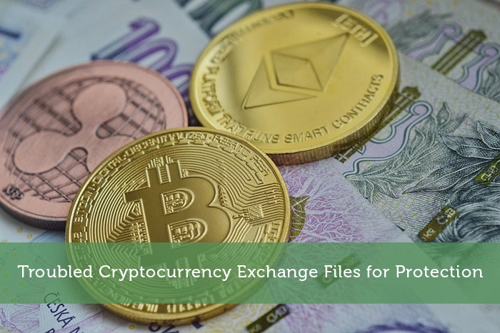 Troubled Cryptocurrency Exchange Files for Protection