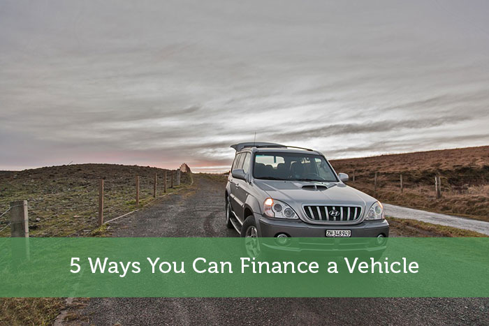 5 Ways You Can Finance a Vehicle