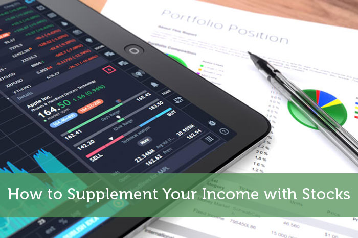 How to Supplement Your Income with Stocks