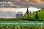Nutrien Offers Investors Great Diversification and Yield