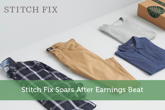 Stitch Fix Soars After Earnings Beat