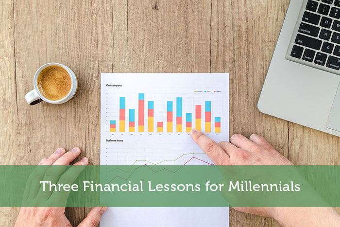 Three Financial Lessons for Millennials