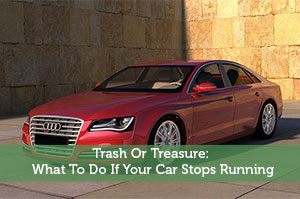 Josh Rodriguez-by-Trash Or Treasure: What To Do If Your Car Stops Running